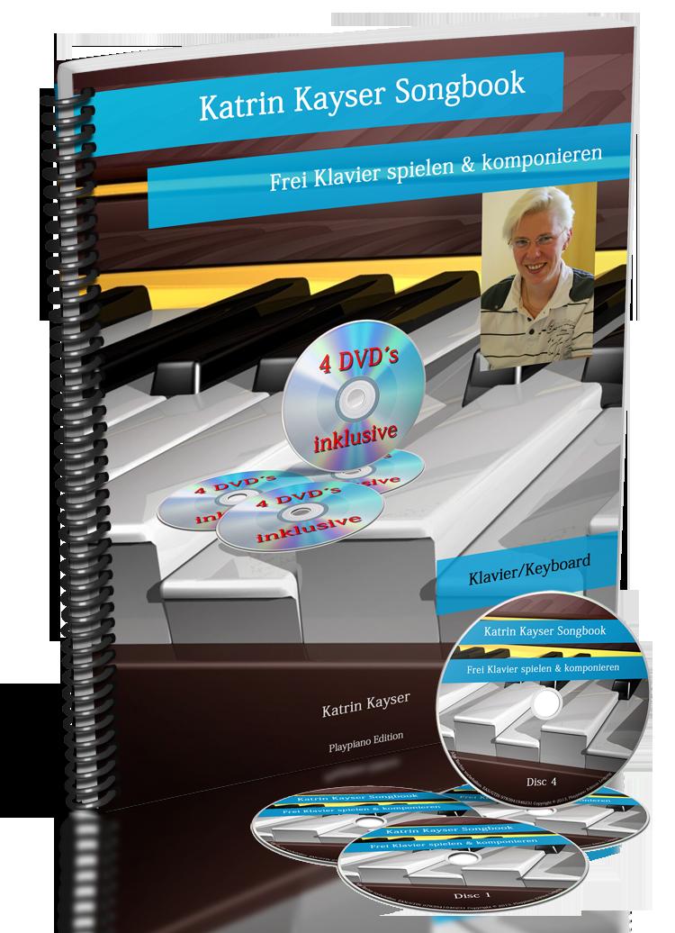 Katrin Kayser Songbook - frei Klavier spielen & komponieren - Ringbuch inkl. 4 DVDs