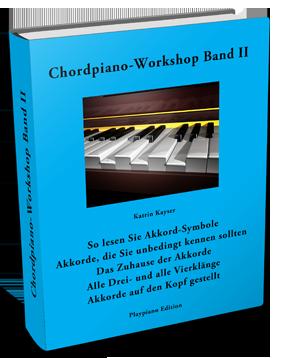 Chordpiano-Workshop Inhalt Band II