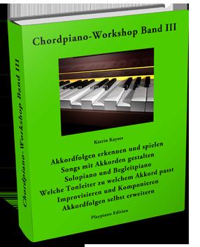 Chordpiano-Workshop Inhalt Band III